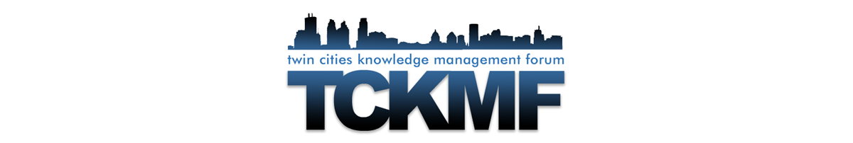 Twin Cities Knowledge Management Forum